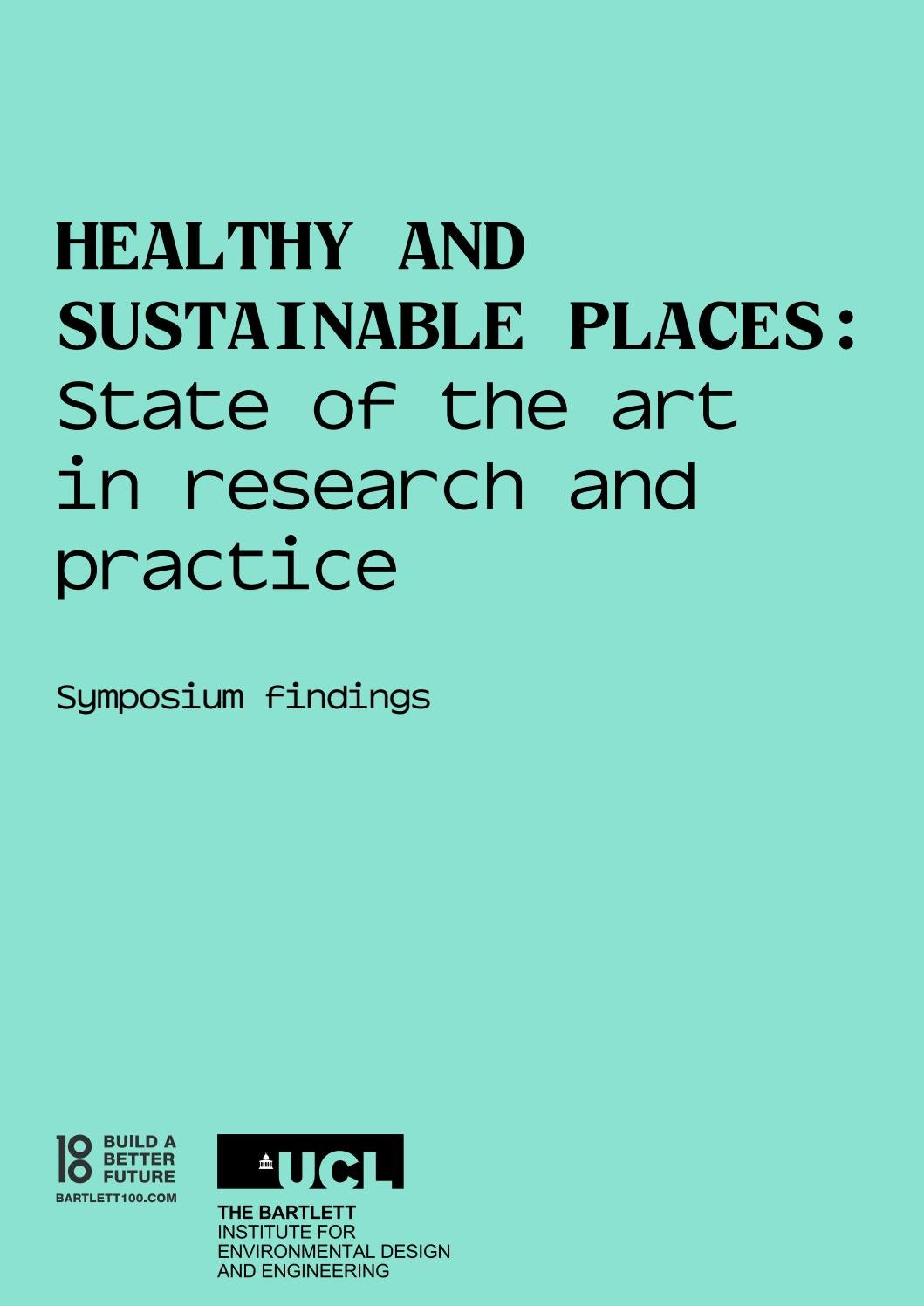 Healthy And Sustainable Places State Of The Art In Research And Practice By Ucl Energy Institute Issuu