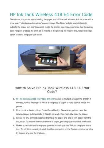 Solved Hp Ink Tank Wireless 418 E4 Error Code By Sandra Carol Issuu