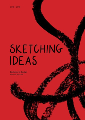Sketching Ideas Designed And Produced By Bachelor In Design 1st And 2nd Year Students By Ie University Issuu