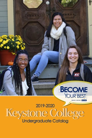 Kutztown Graduation 2020.Keystone College Catalog 2019 2020 By Keystone College Issuu