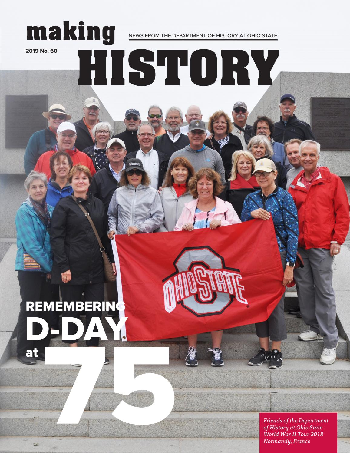 Making History News From The Department Of History At Ohio State 2019 No 60 By Department Of History At Ohio State Issuu