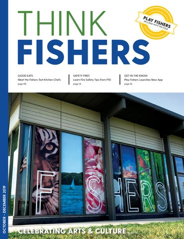 Think Fishers October - December 2019 by City of Fishers - issuu