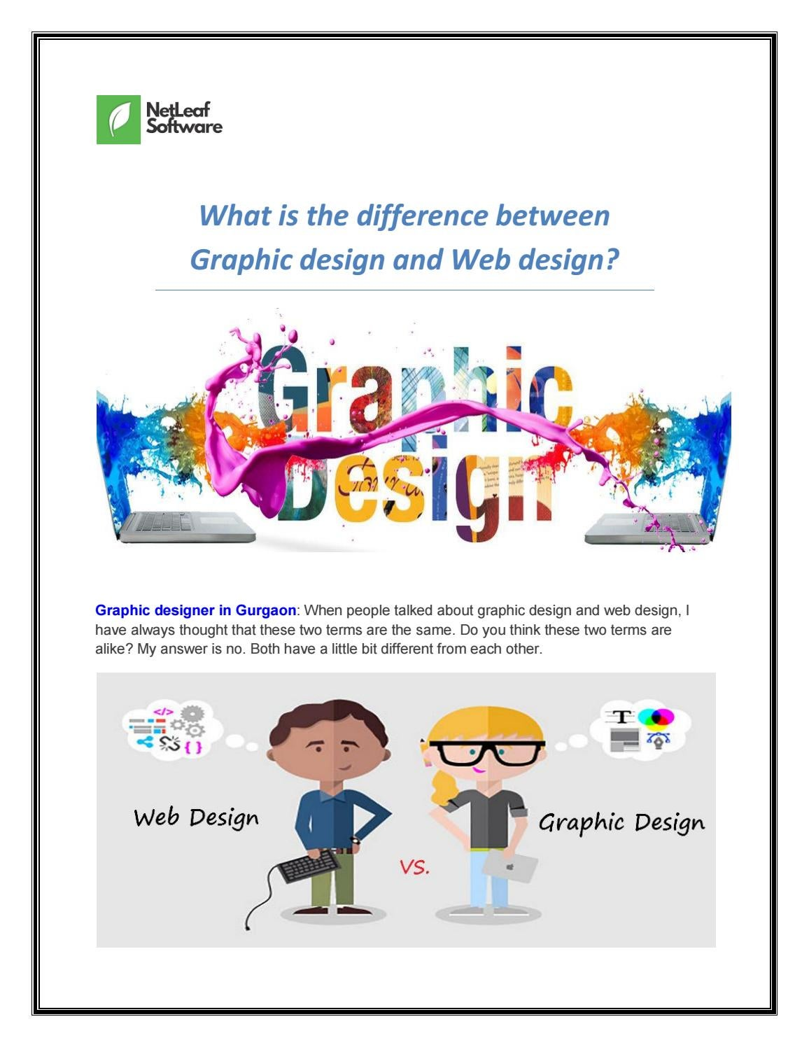 What Is The Difference Between Graphic Design And Web Design By Netleaf Software Issuu