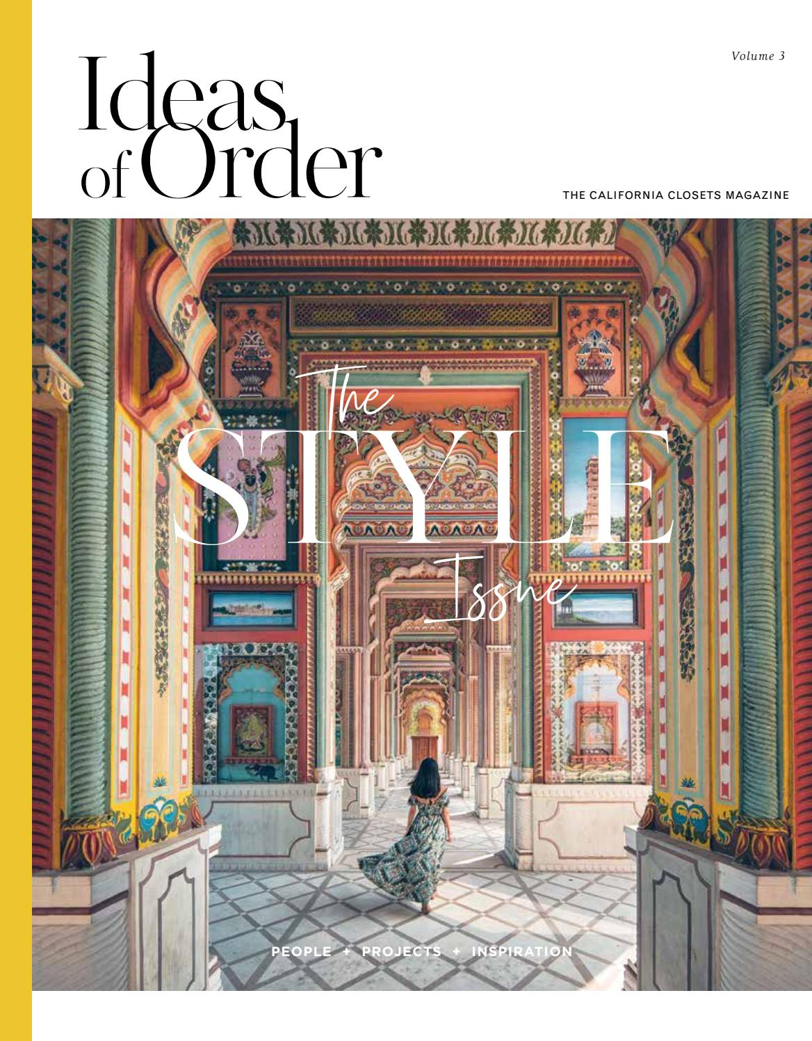 Ideas Of Order Volume 3 California Closets Fall 2019