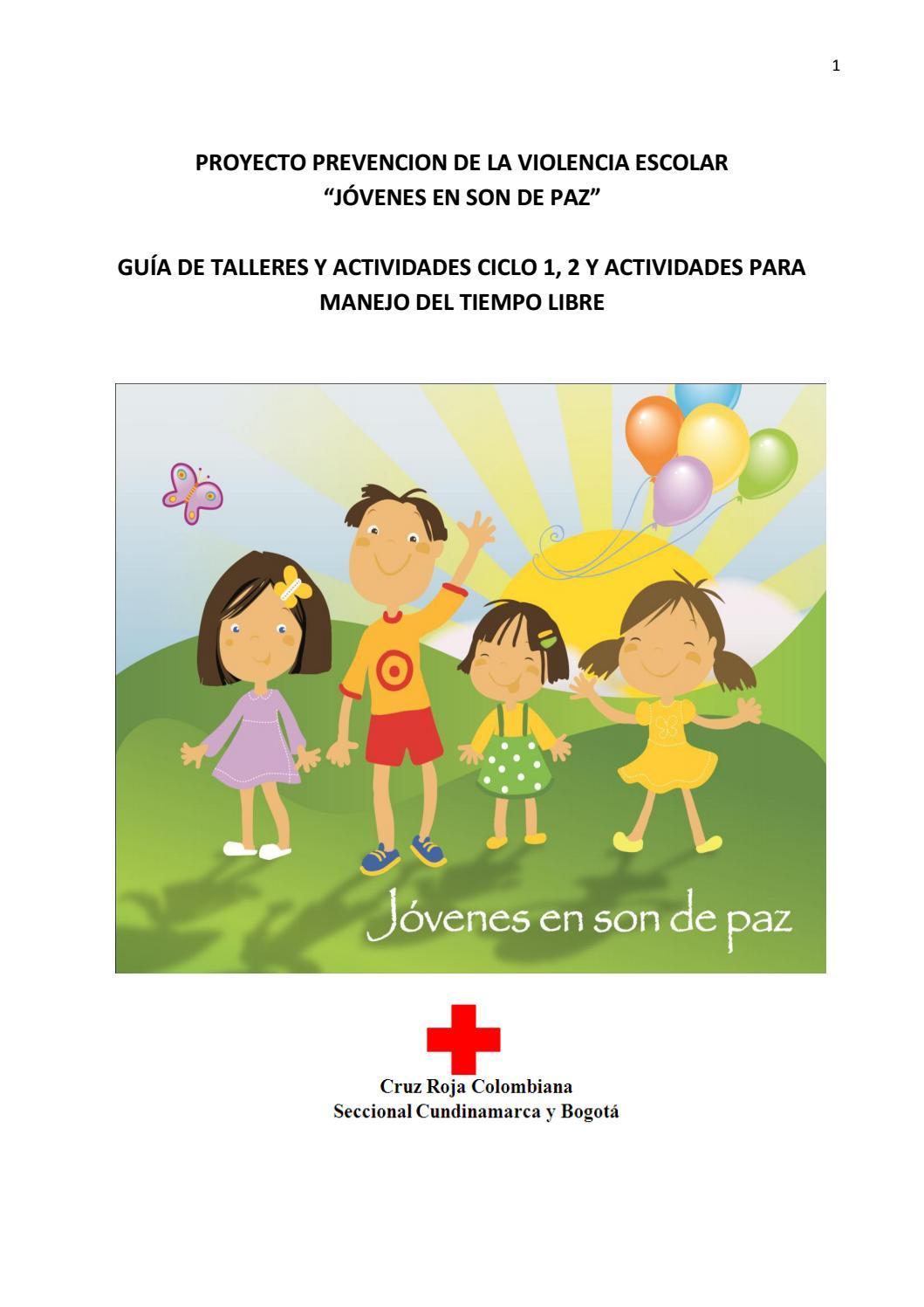 Proyecto Prevención De La Violencia Escolar Guía De Actividades By Cruz Roja Colombiana Cundinamarca Y Bogotá Issuu