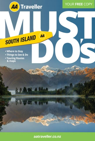 South Island Must Do S 2020 By Aa Traveller Issuu
