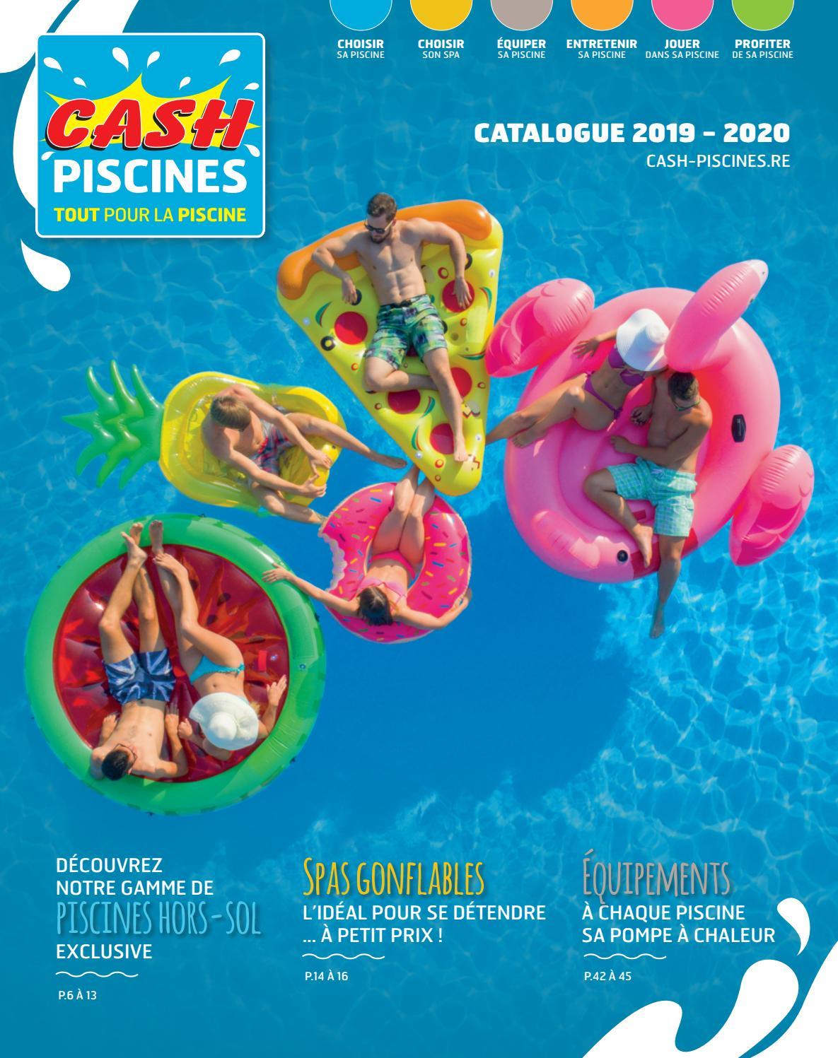 Eclairage Pour Piscine Tubulaire catalogue cash piscines 2019 - ile de la réunion