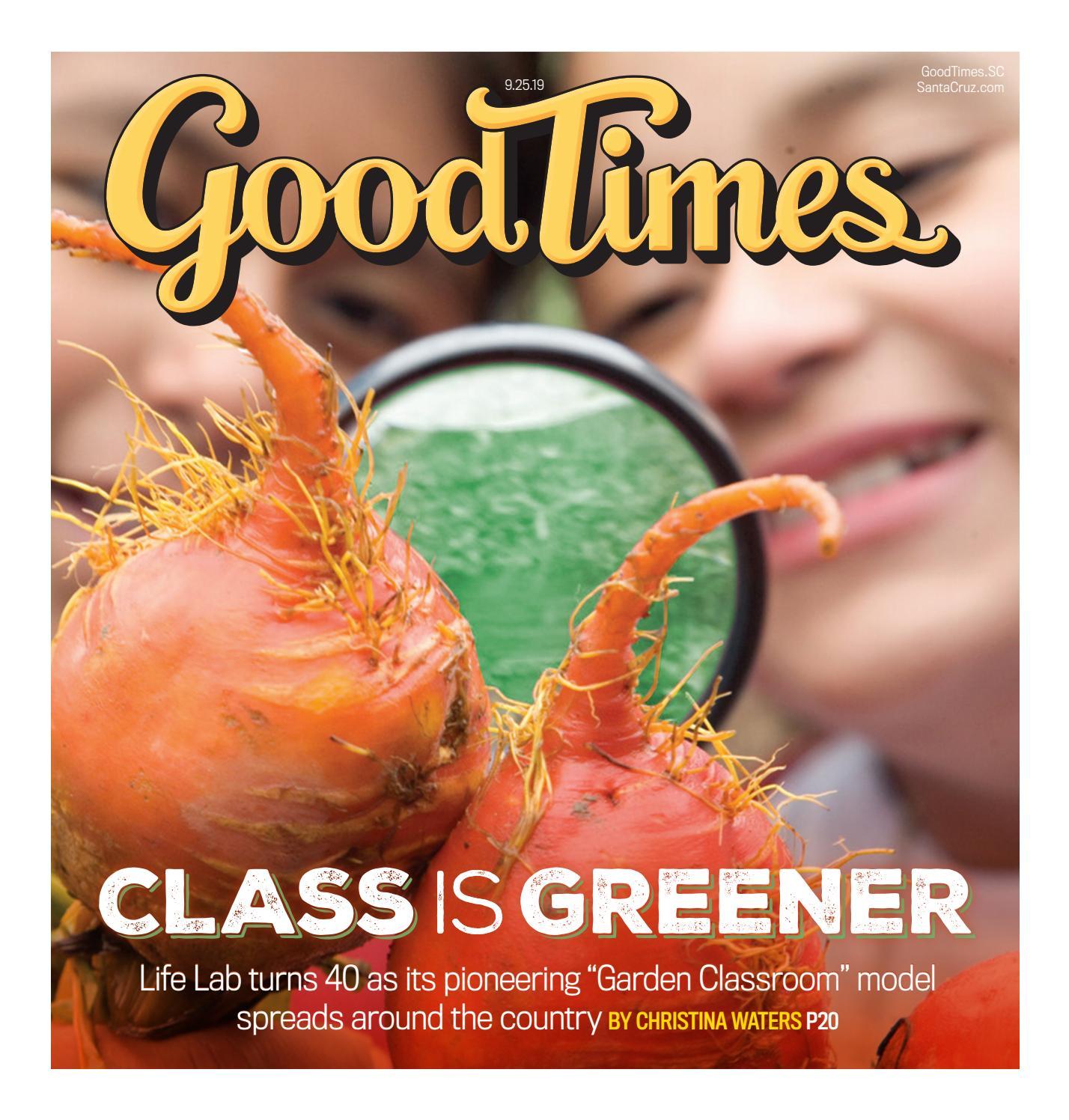 Good Times Santa Cruz September 25 October 1 2019 By Metro