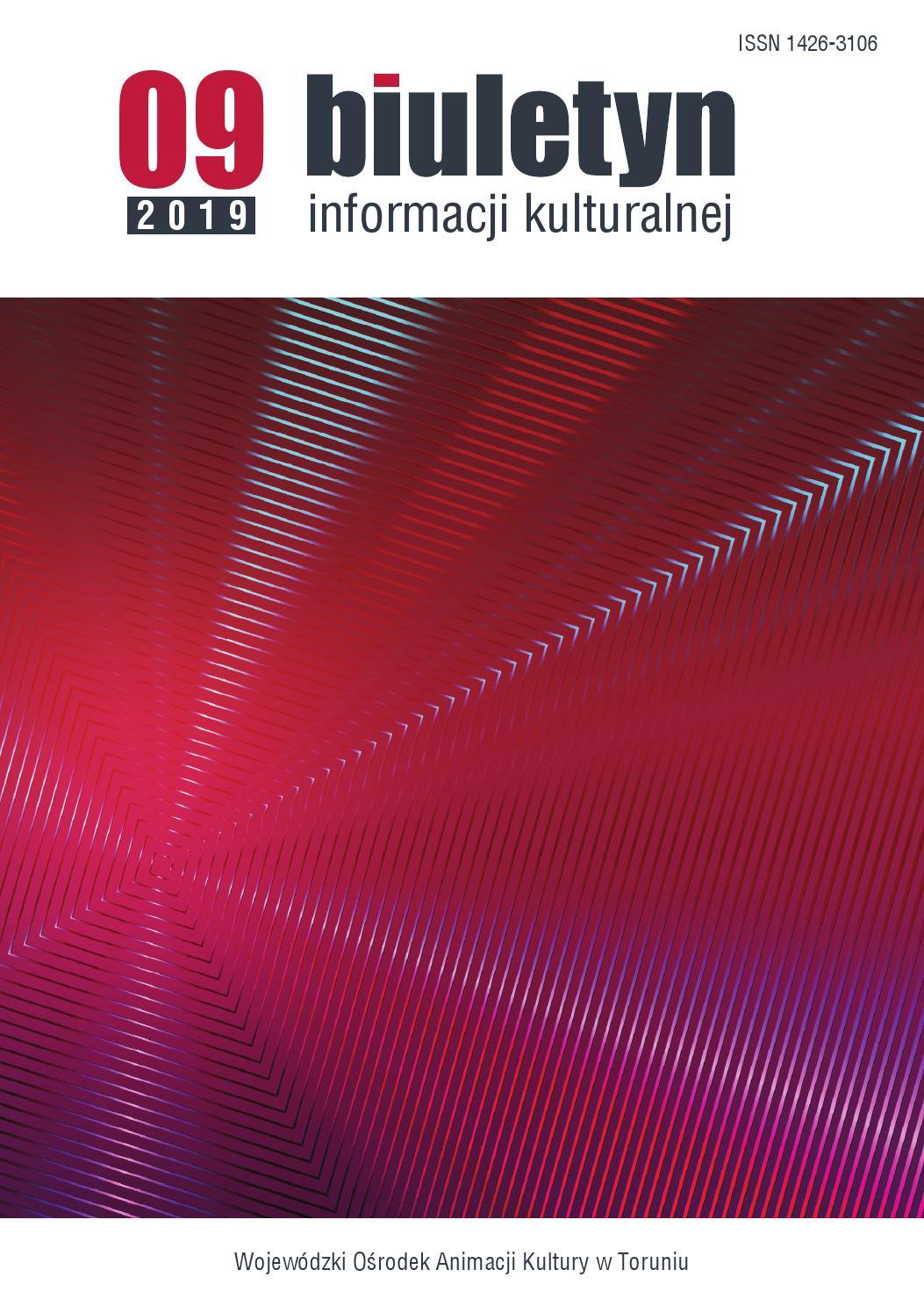 Biuletyn Informacji Kulturalnej Nr 92019 By Wojewódzki