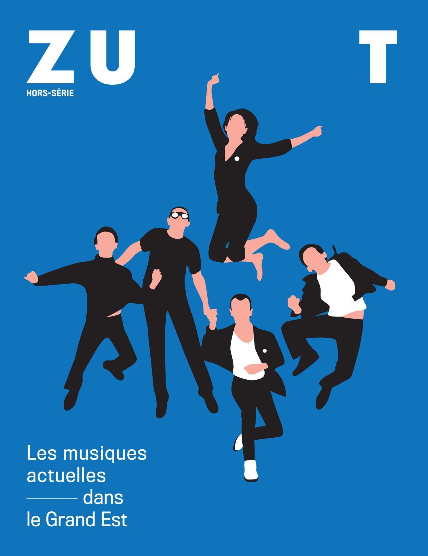 Hors série Zut — Les musiques actuelles dans le Grand Est by Zut ...