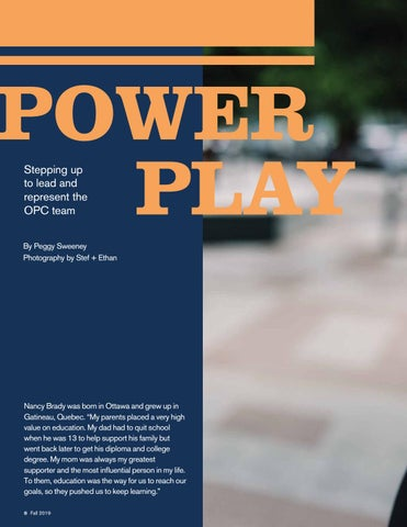 Page 8 of Power Play: Stepping in to lead and represent the OPC team
