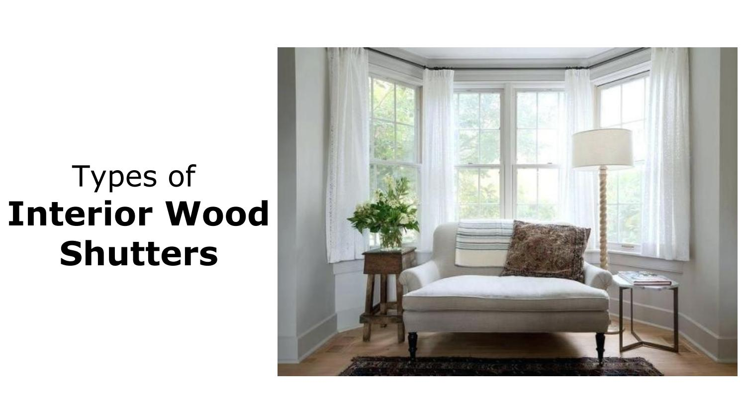 Types Of Interior Wood Shutters By Hayes Shutters Issuu