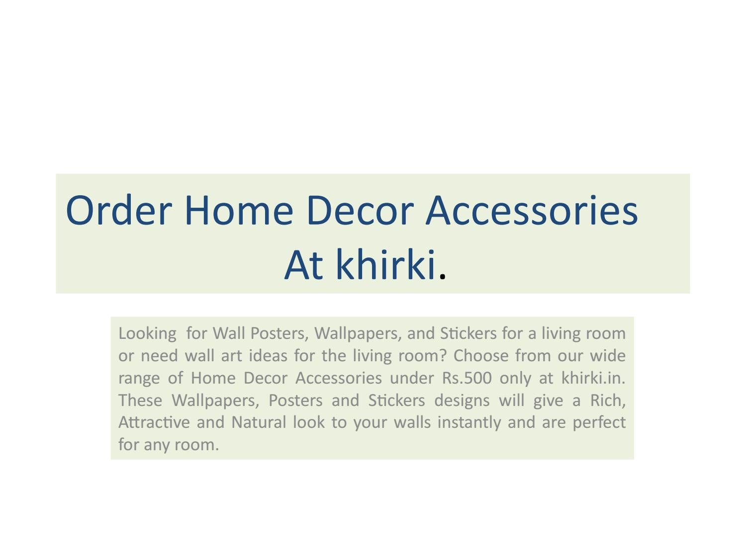 Order Home Decor Accessories At Khirki By Khirki Issuu