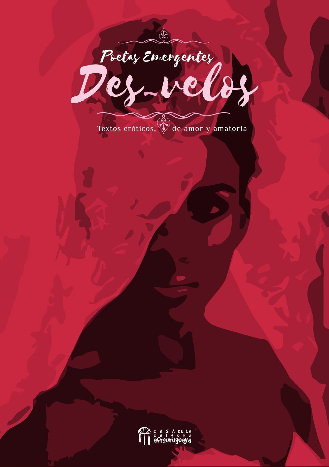 Desvelos Compilado De Poemas De Amor Amatorios Y Eroticos
