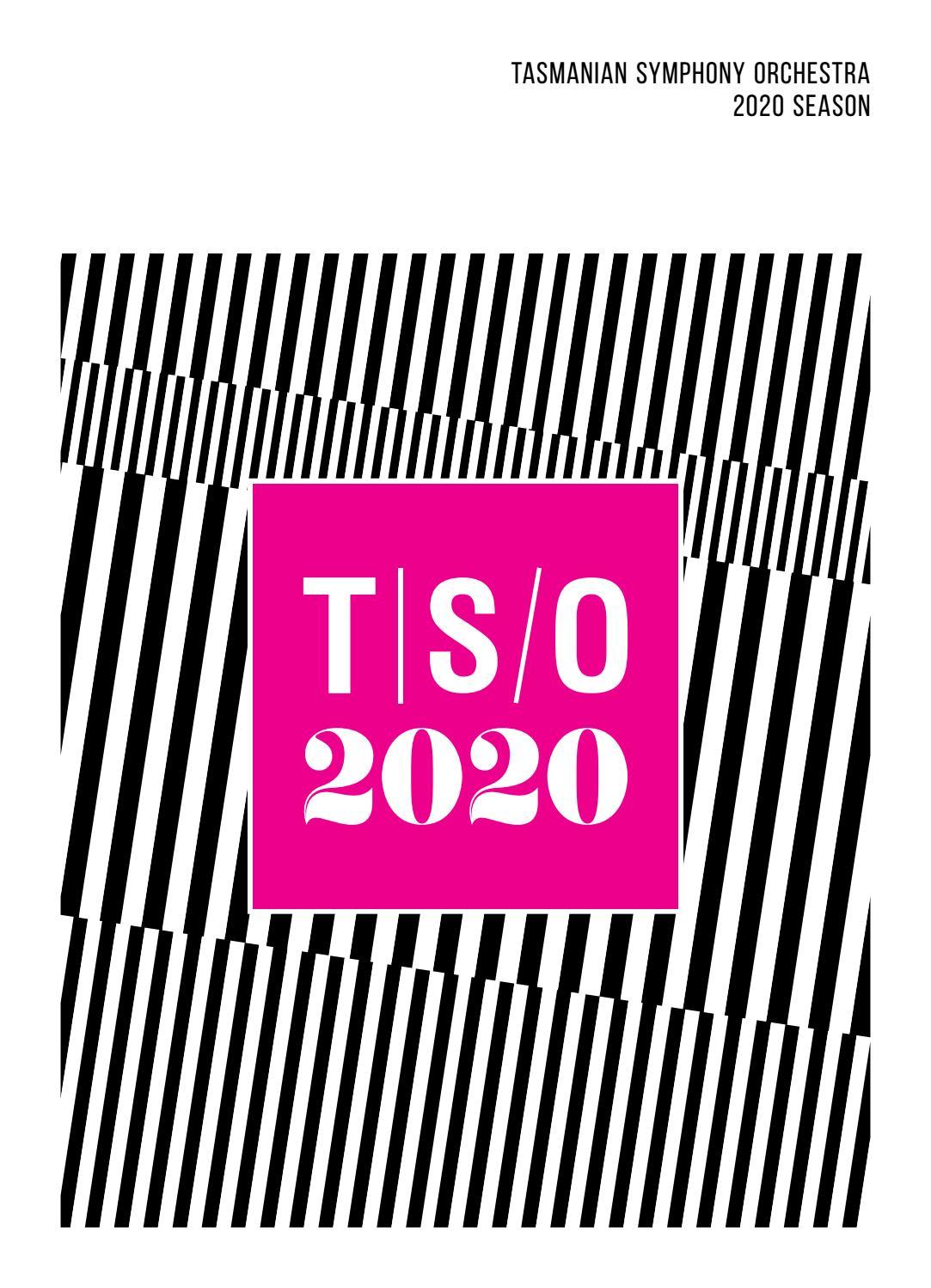 Tso Tour 2020.Tso 2020 Season By Tasmanian Symphony Orchestra Issuu