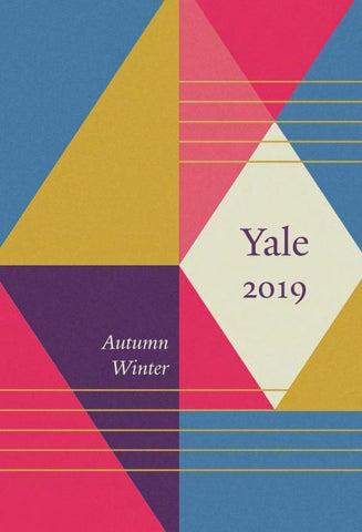 Yale Autumn Winter 2019 Catalogue By Yale University Press London Issuu