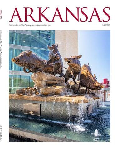 Arkansas Fall 2019 By Arkansas Alumni Association Issuu