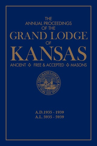 The Annual Proceedings of the Grand Lodge of Kansas AF&AM