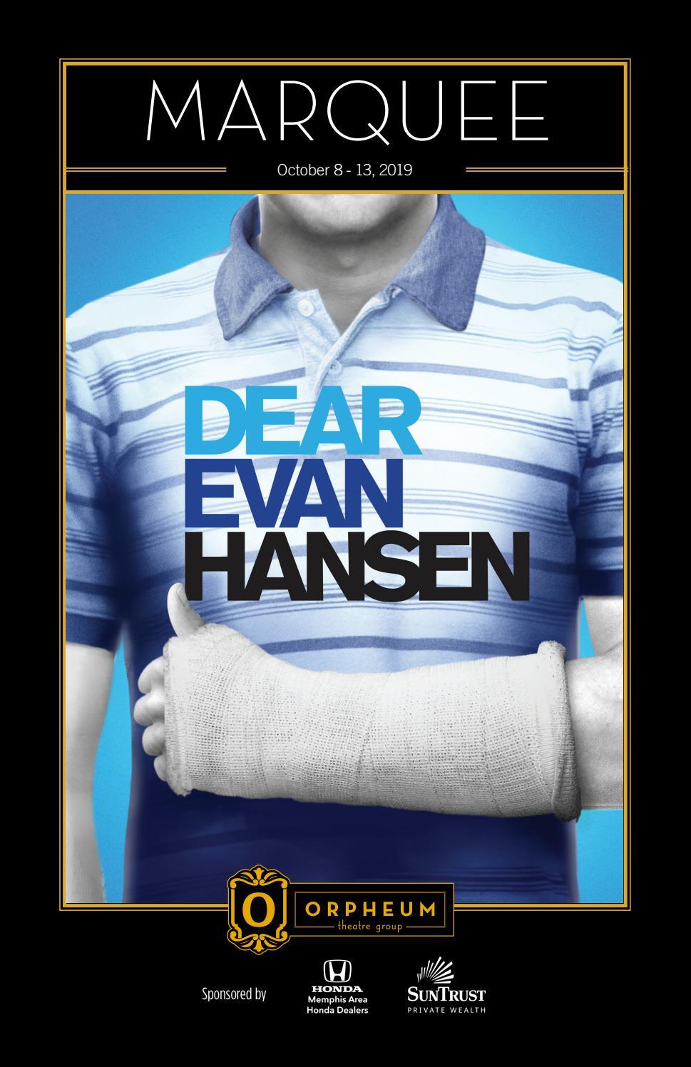 Dear Evan Hansen by Orpheum Theatre issuu