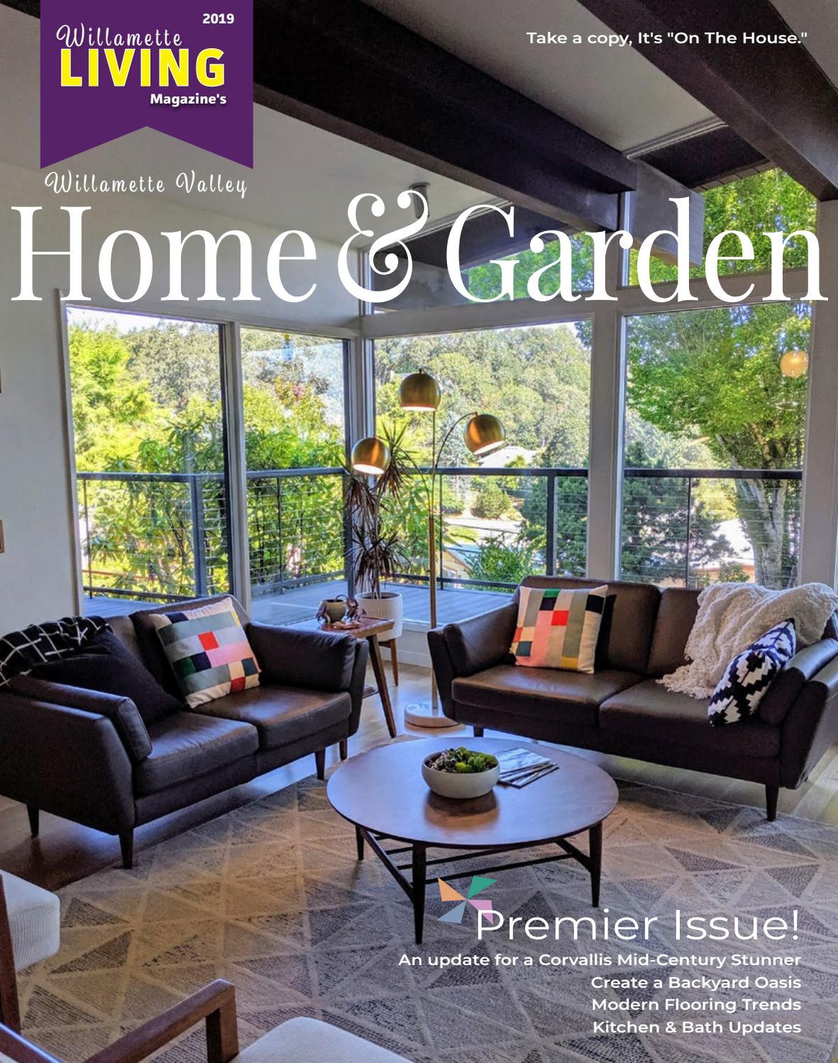 Willamette Living Valley Home Garden 2019 By Willamette Life Media Issuu