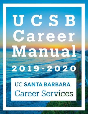 Ucsb Spring Quarter 2020.Ucsb Career Manual 2019 2020 By Ucsb Career Services Issuu