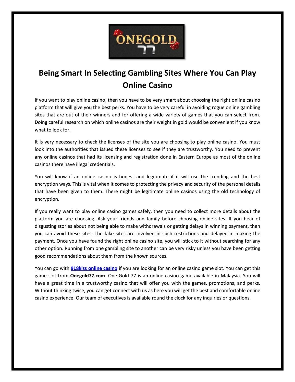 Being Smart In Selecting Gambling Sites Where You Can Play Online