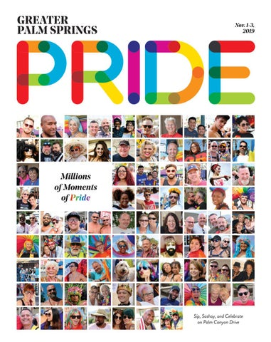 2019 Greater Palm Springs Pride Magazine By Palm Springs Pride Issuu