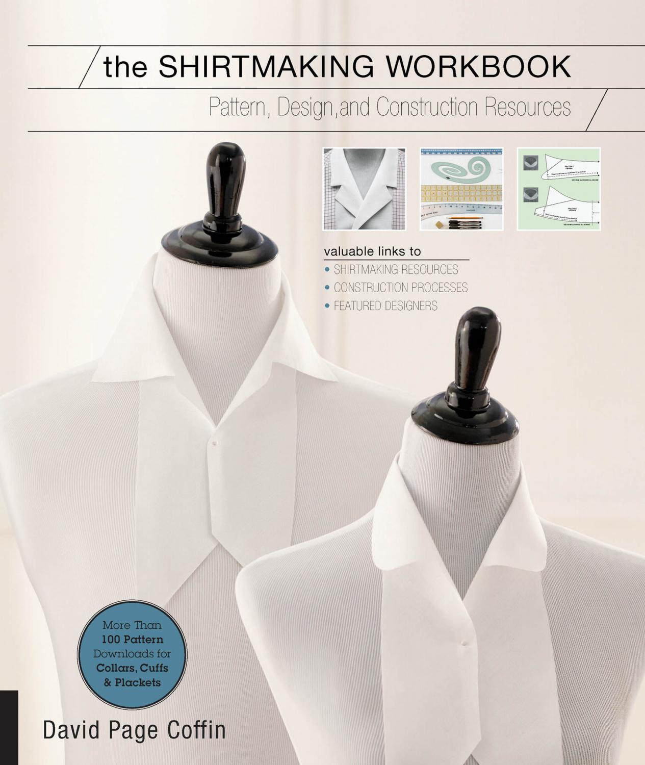 David P Coffin The Shirtmaking Workbook Creative Publishing Int 2015 By Khelifa Djellout Issuu