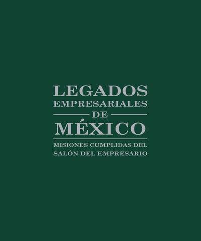 LEGADOS EMPRESARIALES DE MEXICO by George Juárez issuu