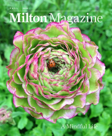Milton Magazine Fall 2019 By Milton Academy Issuu