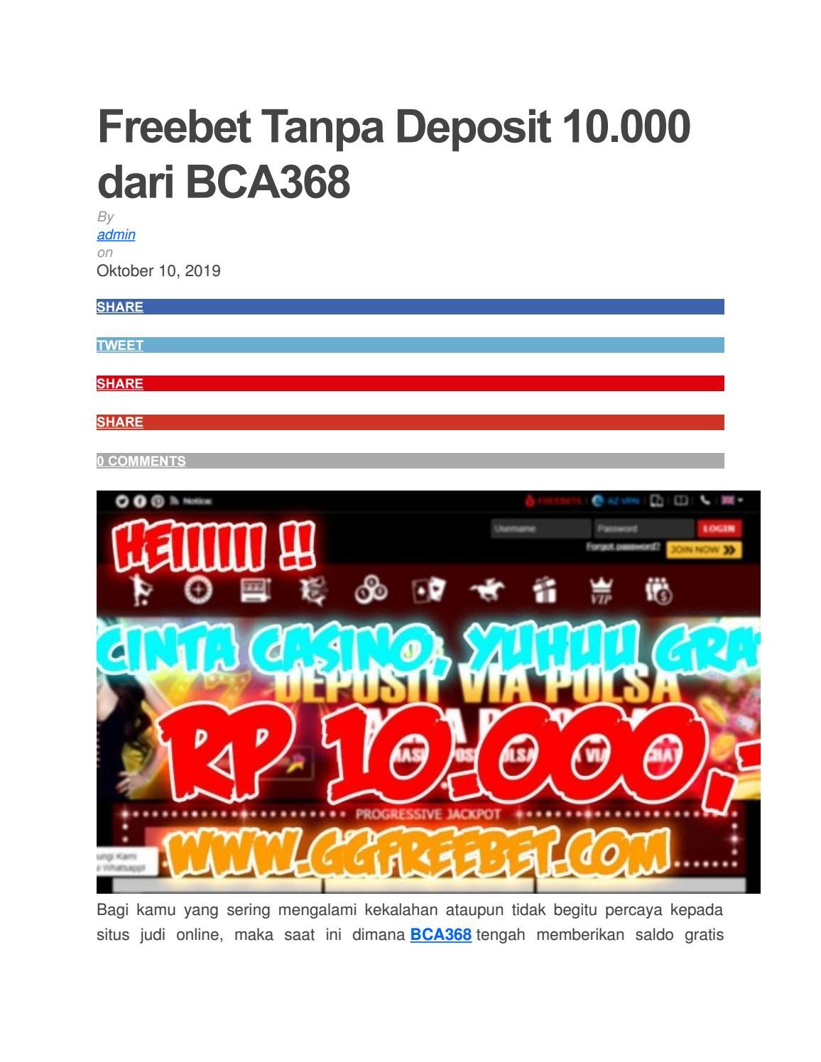 Freebet Tanpa Deposit 10 000 Dari Bca368 By Freebet Terbaru Issuu