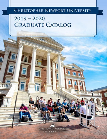 Cnu Graduation 2020.2019 2020 Graduate Catalog By Christopher Newport University