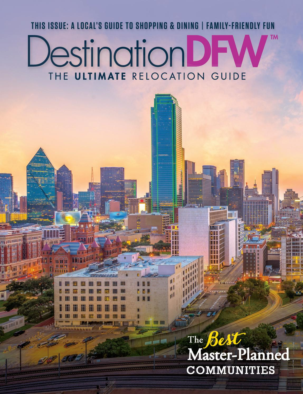 destination dfw dallas fort worth relocation guide 2019 volume 2 by web media group issuu dallas fort worth relocation guide