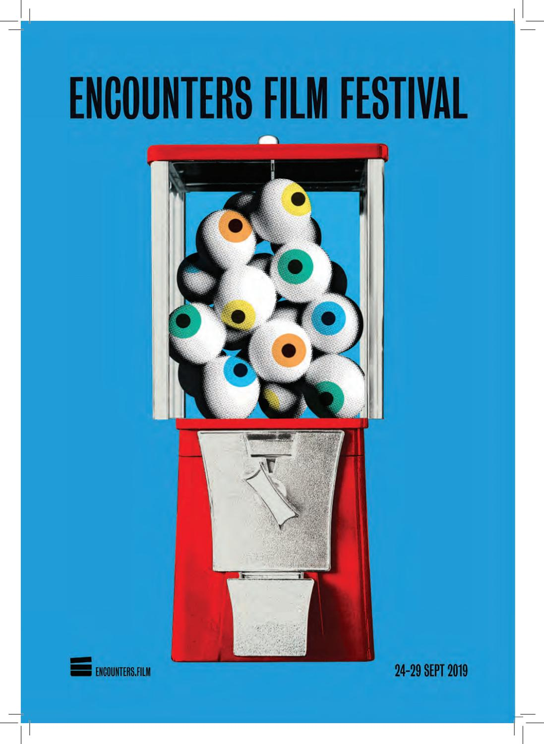 Encounters Film Festival 2019 Catalogue By Encounters Film Festival Issuu