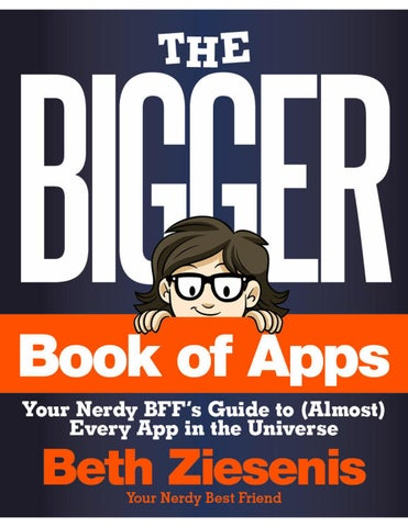 The Almost Best Collection Of Apps And >> The Bigger Book Of Apps Excerpt By Your Nerdy Best Friend