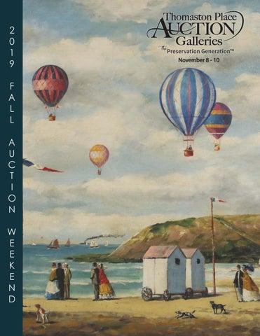 2019 Fall Auction Catalog By Thomastonauction Issuu