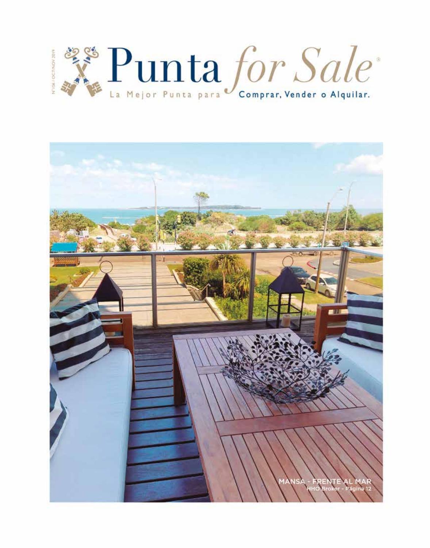 Revista de Real Estate Punta For Sale, edición #106 Octubre - Noviembre 2019
