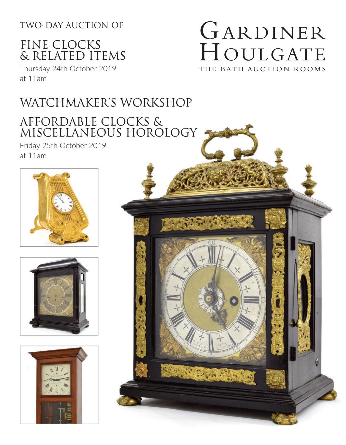 Fine Clocks Horology 24th 25th October 2019 By Gardiner Houlgate Issuu