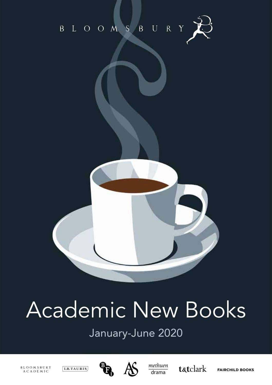 Bloomsbury Academic New Books Jan June 2020 By Bloomsbury
