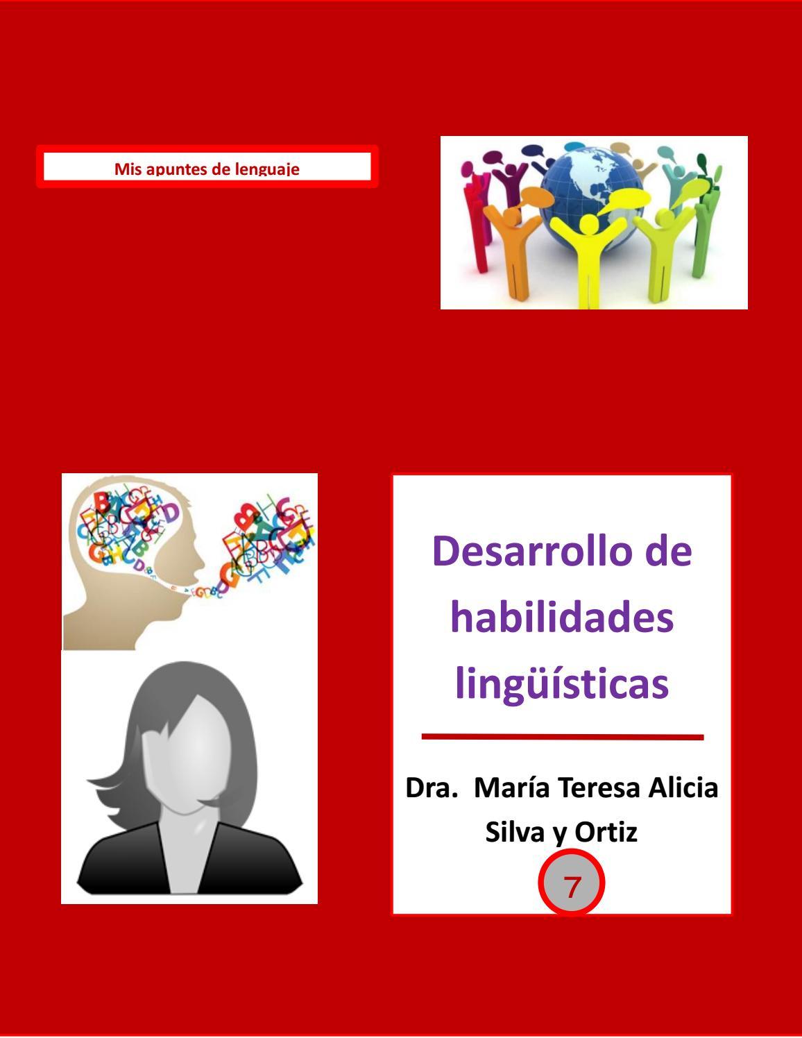 7 Desarrollo De Habilidades Lingüísticas By Tessie Silva Issuu