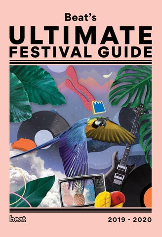 Beat's Ultimate Festival Guide 2019-2020 by Furst Media - issuu