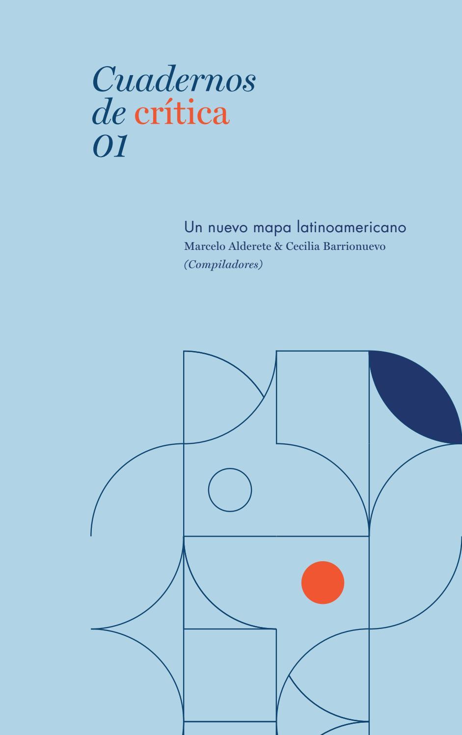 Cuadernos De Crítica 01 Un Nuevo Mapa Latinoamericano By