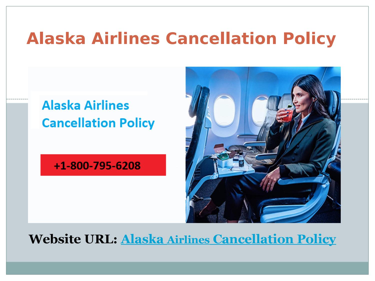 Alaska Airlines Cancellation Policy