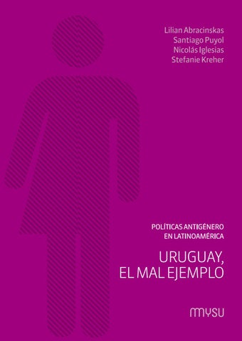Políticas Antigénero En Latinoamérica Uruguay El Mal
