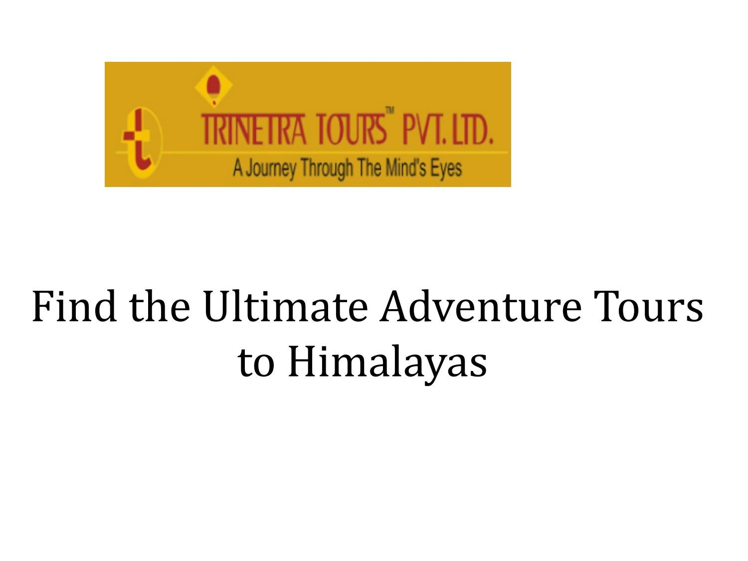 Find The Ultimate Adventure Tours to Himalayas