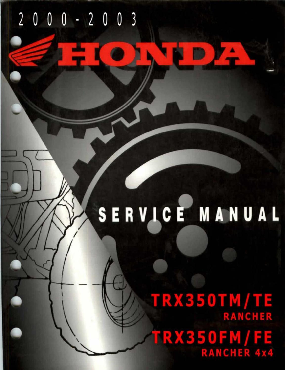 2002 Honda Trx350 Rancher 350 Service Repair Manual By 16366108 Issuu