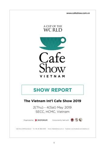 Cafe Show Vietnam 2019 Show report by Cafe Show - issuu