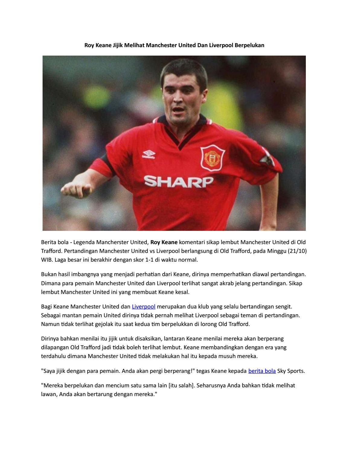 Roy Keane Jijik Melihat Manchester United Dan Liverpool