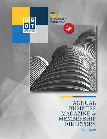 2019 Mbot Annual Business Magazine Membership Directory By Mississauga Board Of Trade Issuu