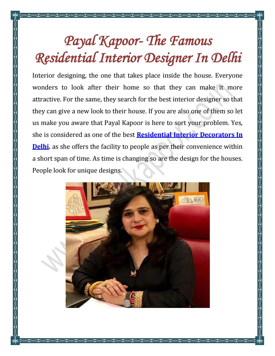 Payal Kapoor The Famous Residential Interior Designer In Delhi By Payalkapoor Issuu